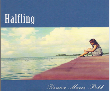Halfling (2016) by debut author, Donna Marie Robb